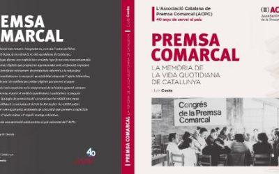 Premsa Comarcal: La memòria de la vida quotidiana de Catalunya